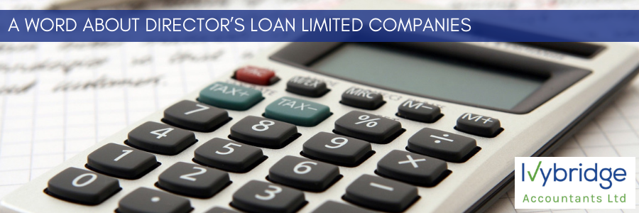 A word about Director's Loan Limited Companies